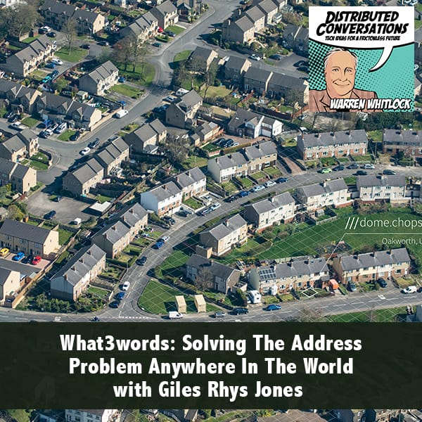 What3words: Solving The Address Problem Anywhere In The World with Giles Rhys Jones