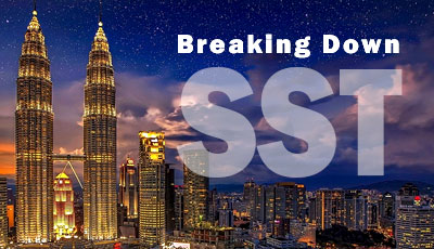 Breaking Down the SST in Malaysia