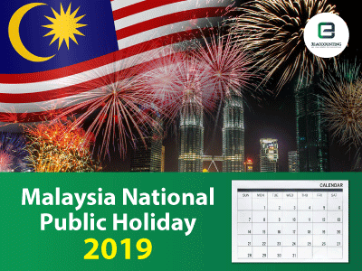 Know All Public Holidays in Malaysia 2019 for Managing Staffing and Business