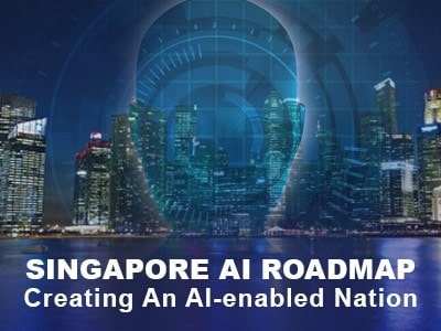 Singapore AI Roadmap: Creating an AI-enabled Nation