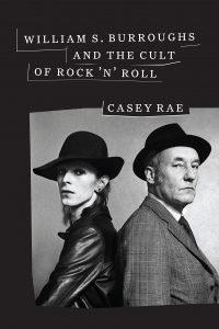 william s burroughs and the cult of rock n roll