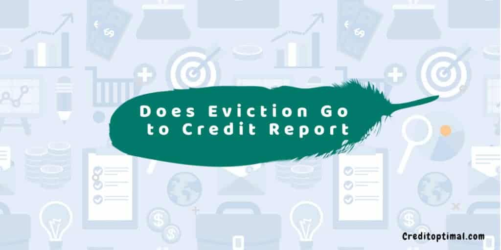 Does an Eviction Go to My Credit Report