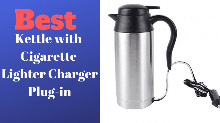 Best Kettle with Cigarette Lighter Charger Plug-in