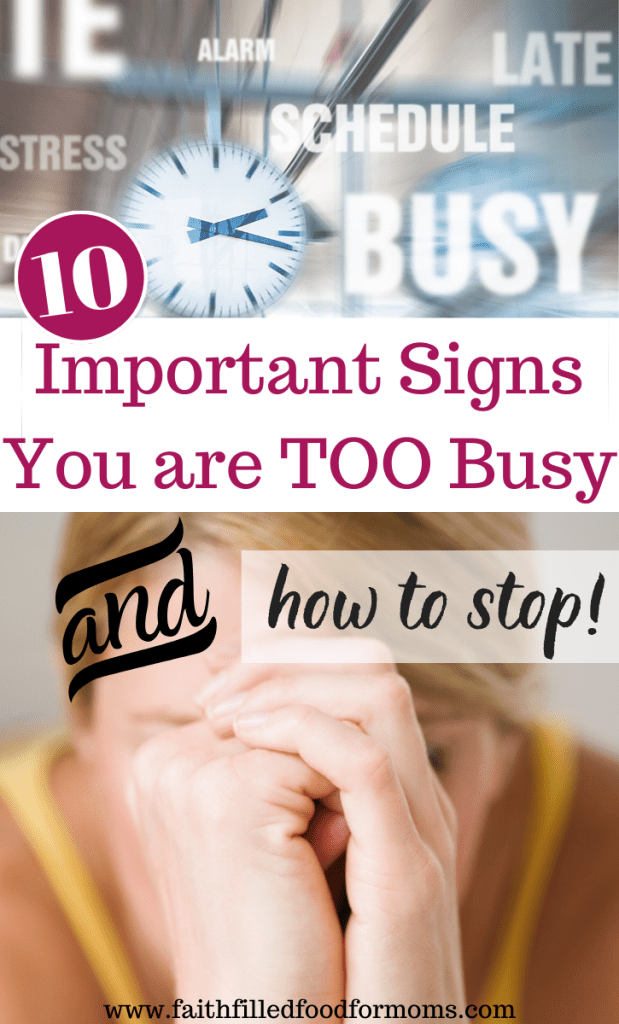 10 Important Signs You are too Busy