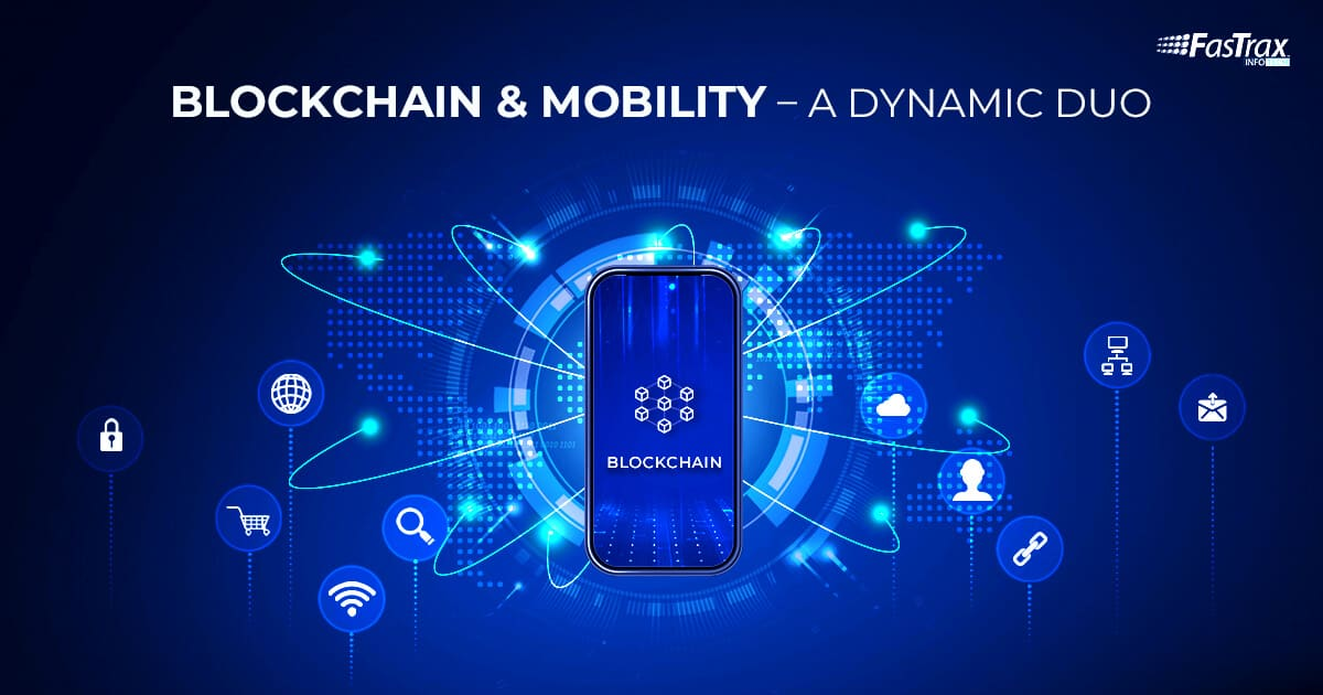 Blockchain & Mobility – How Blockchain Development Helps Business to Grow Successfully?