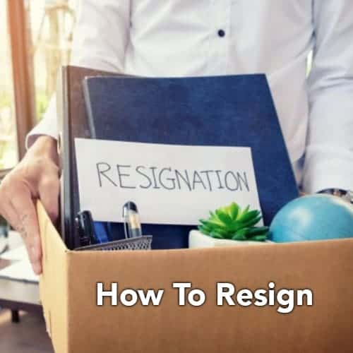 How To Resign