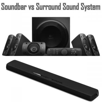 Soundbar vs Surround Sound System