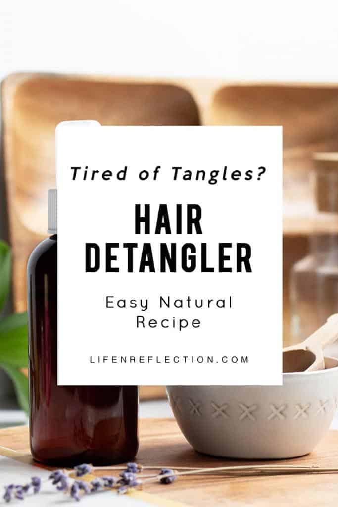 Tired of the tangles? Make an all natural homemade hair detangler spray!