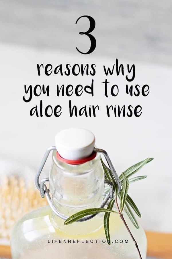 3 Reasons why you need to use an aloe vera hair rinse!!