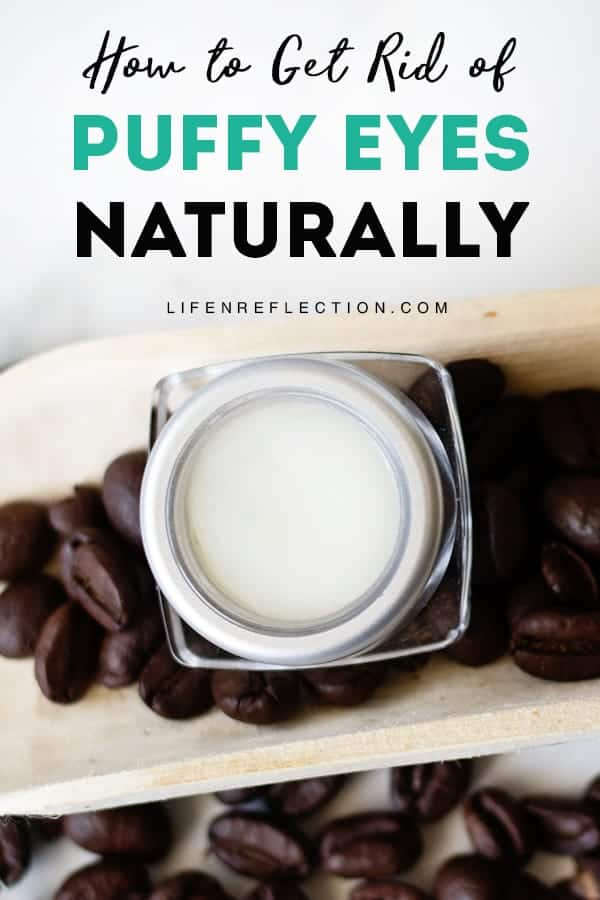 Use a tightening eye cream containing caffeine to reduce puffiness and illuminate your under eyes. Caffeine is one of the most popular ingredients you can use to reduce eye puffiness and dark circles according to the experts. Make this coffee eye cream for puffy eyes now!