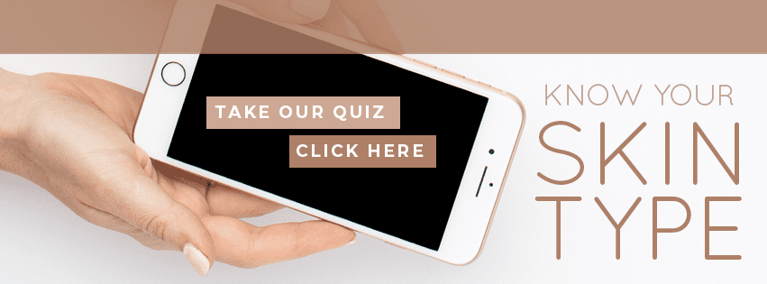 What's Your Skin Type? Take our Quiz!