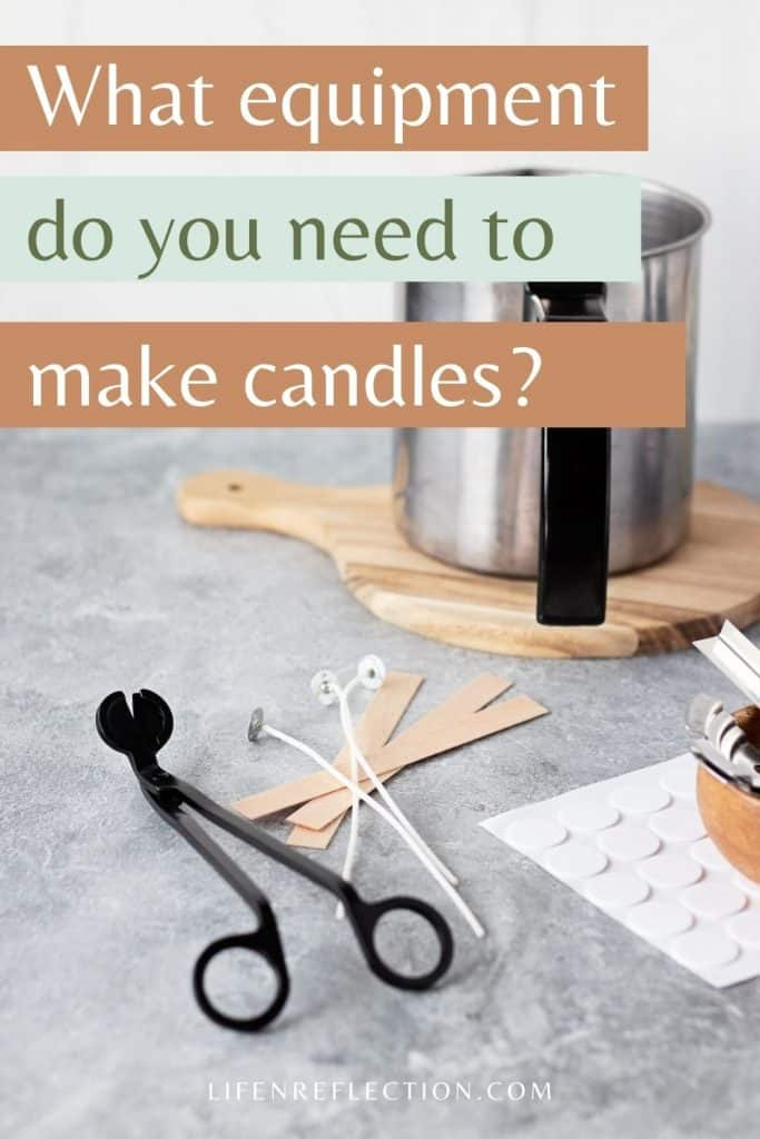 What candle making equipment do you need to make good candles?