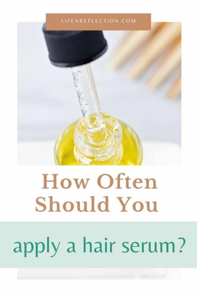 How Often Should You Apply A Hair Serum?
