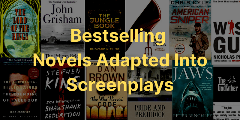 Bestselling novels Adapted into screenplays