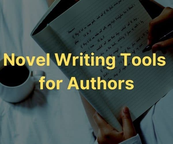 Novel Writing Software tools for authors