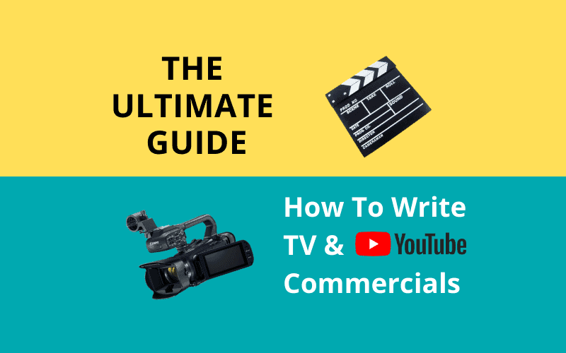 how to tv and youtube write commercials