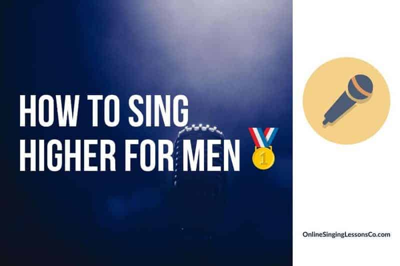 How to Sing Higher For Men🥇 (2020 Guide)