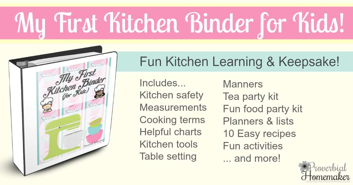 My First Kitchen Binder for Kids is a fun learning tool and keepsake for both boys and girls! Includes kitchen safety, recipes, planners and more.