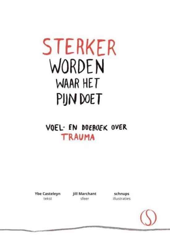 Boek Sterker worden waar het pijn doet - Ybe Casteleyn en Jill Marchant