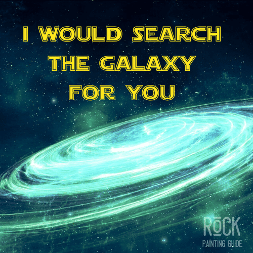 star wars love quote about searching the galaxy.