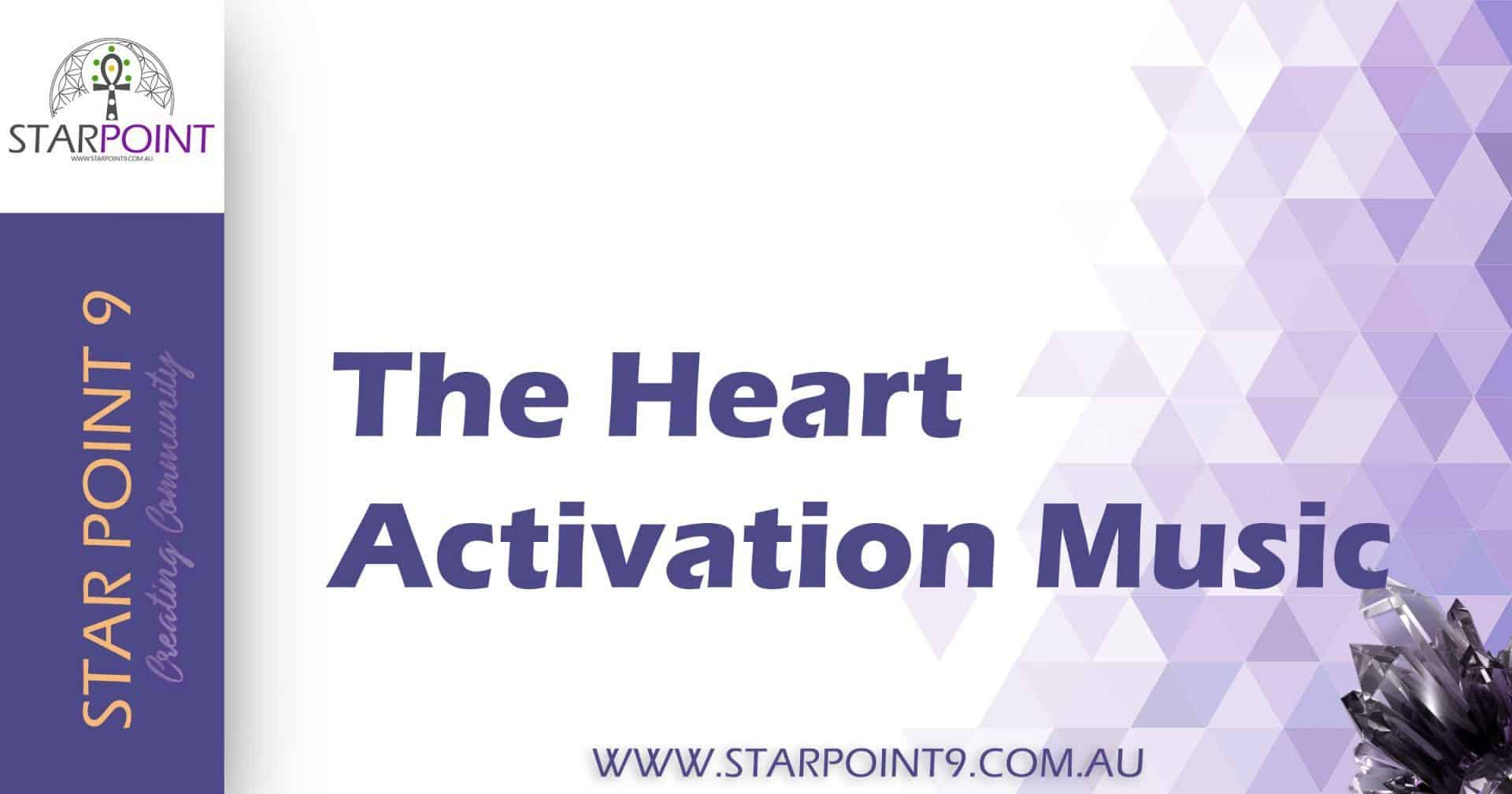 The Heart Activation Music by Steven North