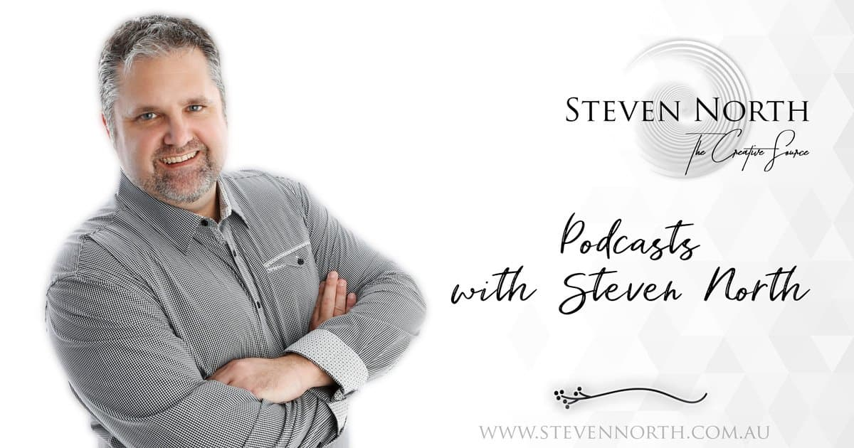 podcasts with Steven North