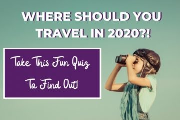 WHERE SHOULD YOU TRAVEL IN 2020_!