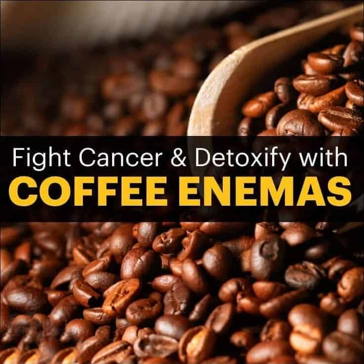 Coffee Enemas: Can They Fight Cancer & Help Detoxify?