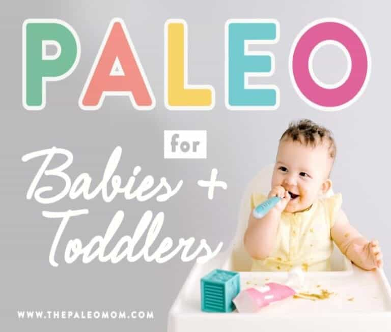 Paleo for Babies and Toddlers