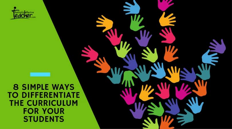 8 Simple Ways to Differentiate the Curriculum for Your Students