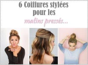 six coiffures rapides