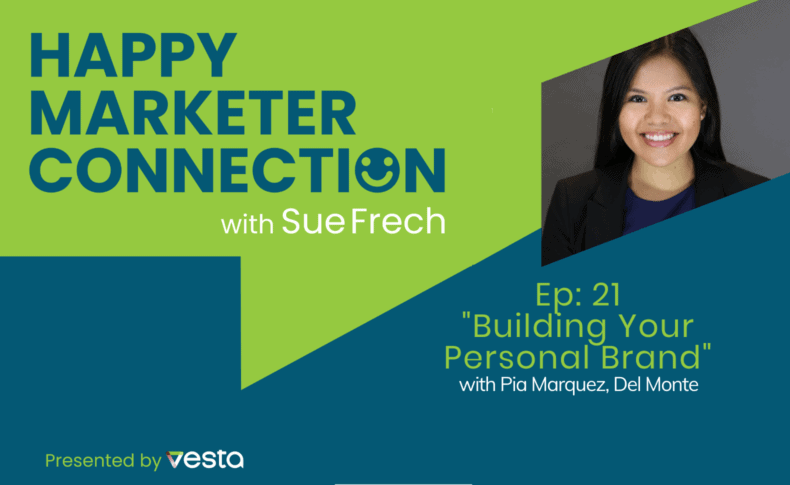 """Happy Marketer Connection Ep. 21: Pia Marquez of Del Monte on """"Building Your Personal Brand"""""""