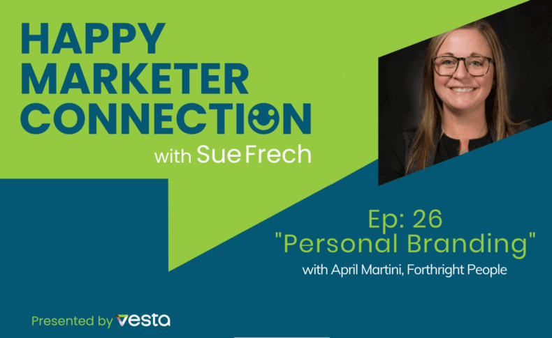 """Happy Marketer Connection Ep. 26: April Martini of Forthright People on """"Personal Branding"""""""