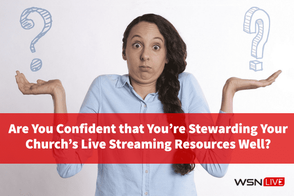 church live streaming resources