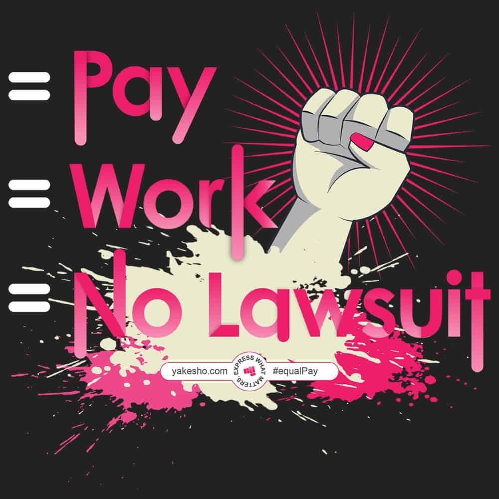 Equal Pay Equal Work Equals No Lawsuit Design