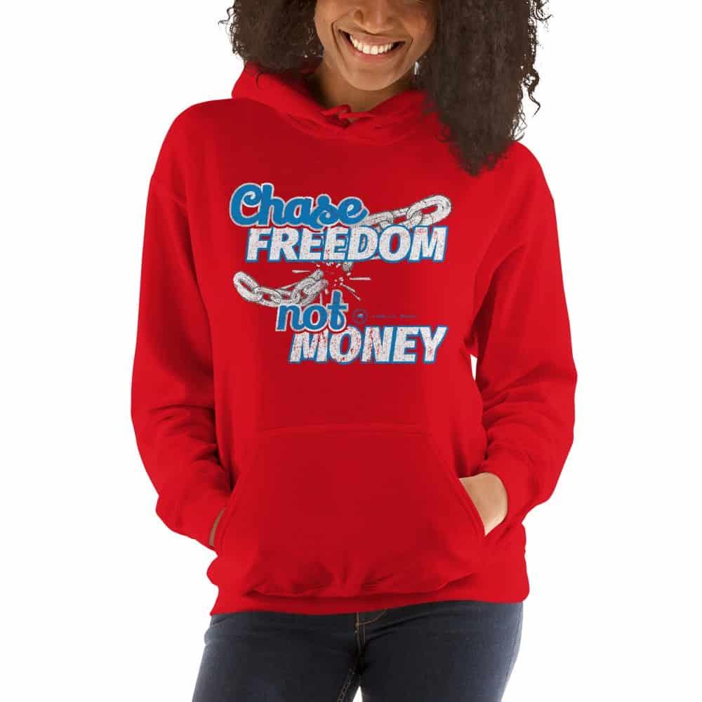 Chase Freedom not Money Unisex Hoodie