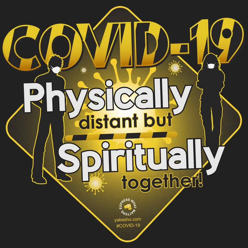 Covid 19 Physically Distant But Spiritually Together Design