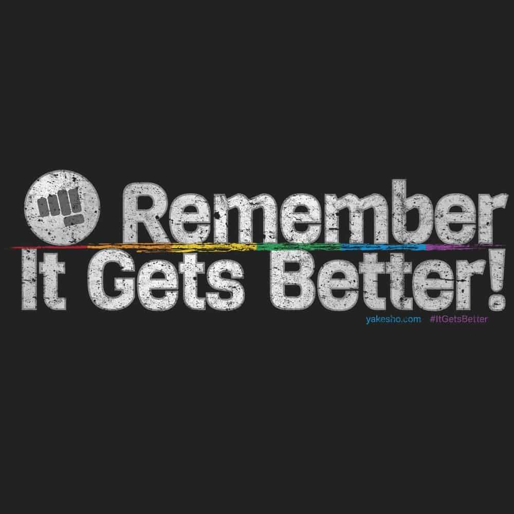 Remember It Gets Better Design