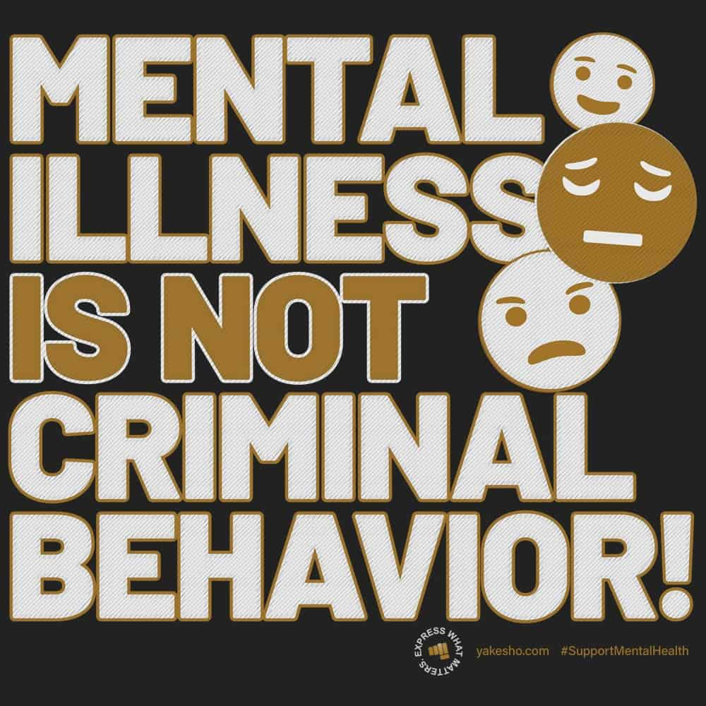 Mental Illness Is Not Criminal Behavior Design
