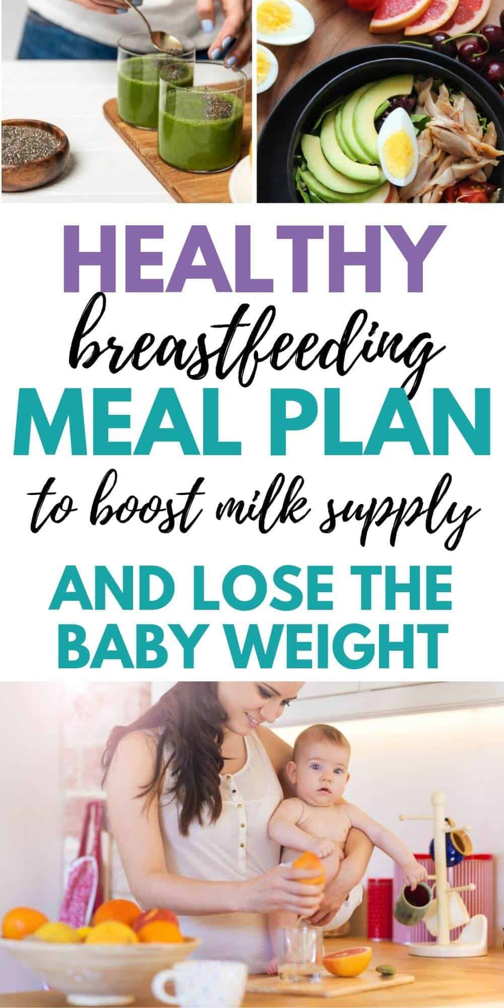 Breastfeeding Meal Plan For Healthy Mom Baby Birth Eat Love