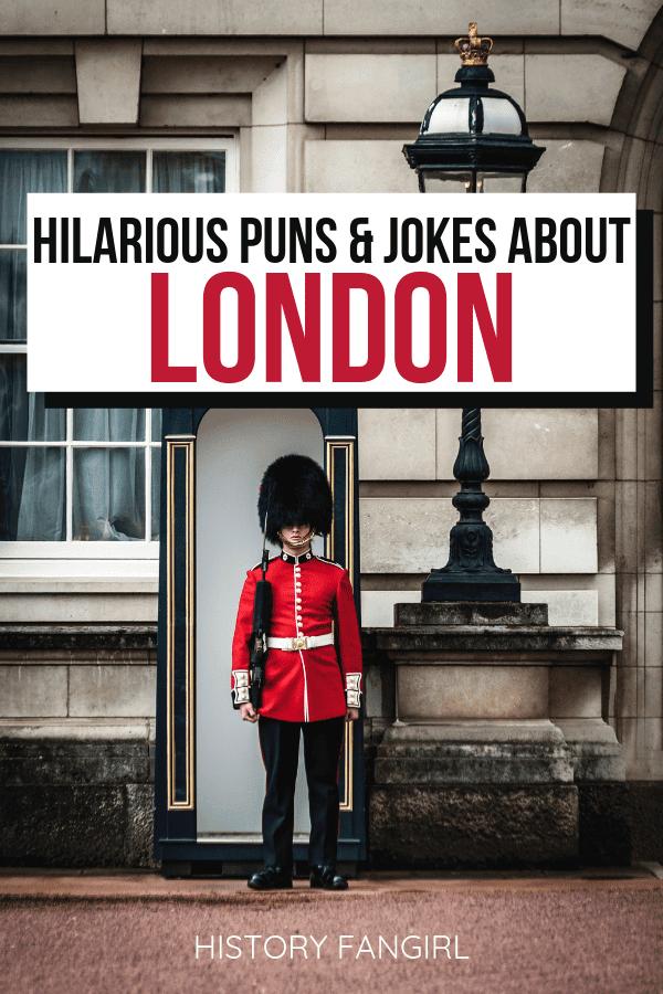 50 Hilarious London Puns Inspiration For London Instagram