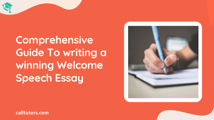 A Comprehensive Guide To Writing a winning Welcome Speech Essay