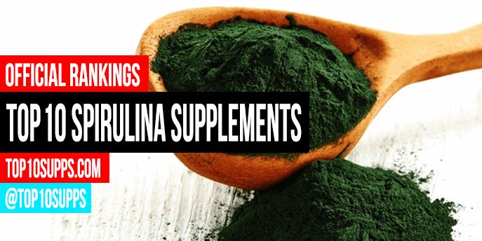 Best Spirulina Supplements - Top 10 Brands Reviewed for 2019